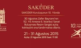 Saküder Kuruluşunun 10.Yılında 6. Uluslararası İstanbul Sanat Buluşması Resim Sergisi