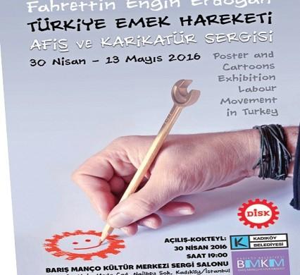 Barış Manço Kültür Merkezi & Türkiye Emek Hareketi Afiş ve Karikatür Sergisi