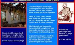 ORMANDA BÜYÜYEN ADAM AZGINI, Kazak Abdal'ın Hikayesi - Cemil Biçer yazdı...