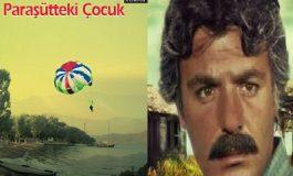 PARAŞÜTTEKİ GİZEMLİ ÇOCUK (Bir Ferdi Tayfur Romanı) - Veysel Boğatepe yazdı...