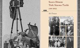 Türk Sinema Tarihinin Sessiz Dönemi