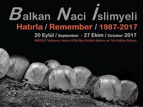 MSGSÜ Tophane-i Amire KSM Beş Kubbe Salonu ve Tek Kubbe Salonu – Balkan Naci İslimyeli 'Hatırla'