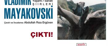 Mayakovski'nin Şiirleri Berfin Yayınları'ndan çıktı!
