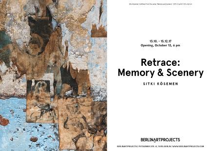 BERLINARTPROJECTS – Sıtkı Kösemen 'Retrace: Memory and Scenery (İzler: Bellek ve Manzara)'
