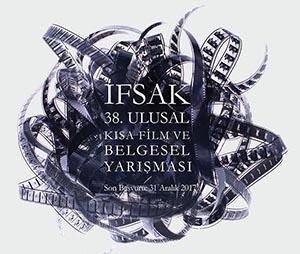İFSAK 38.Ulusal Kısa Film ve Belgesel Yarışması Başvuruları