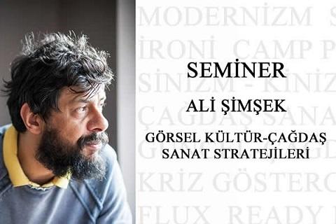"""Endless Art Taksim Seminer – Ali Şimşek """"Görsel Kültür-Çağdaş Sanat Stratejileri"""""""