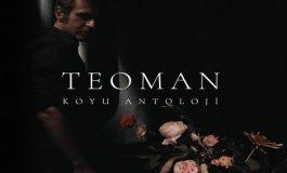 Teoman'dan yeni albüm geldi: 'Koyu Antoloji'