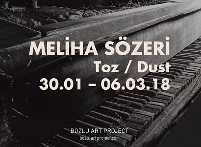 """Bozlu Art Project Nişantaşı Sergi – Meliha Sözeri """"Toz"""""""