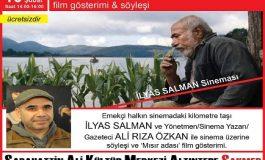 Sabahattin Ali Kültür Merkezi Mısır Adası Film Gösterimi, Söyleşi - İlyas Salman, Ali Rıza Özkan