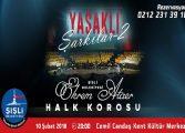 """Şişli Belediyesi Konser - Ekrem Ataer Halk Korosu'ndan """"Yasaklı Şarkılar 2"""""""