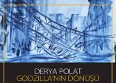 """Kozyatağı Kültür Merkezi Sanat365.com Resim Sergisi - Derya Polat """"Godzilla'nın Dönüşü"""""""