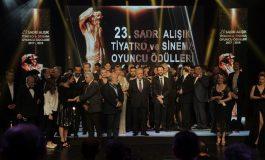 23. Sadri Alışık Tiyatro ve Sinema Oyuncu Ödülleri sahiplerini buldu.