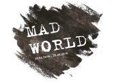 "Bozlu Art Project Nişantaşı Karma Sergi - ""Mad World"""