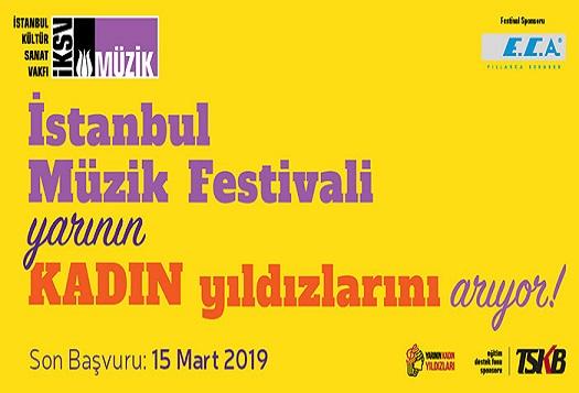 """47. İstanbul Müzik Festivali """"Yarının Kadın Yıldızları""""nı arıyor!"""