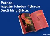 Duygularınıza rehber olacak dergi: 'PATHOS'