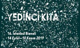 "16. İSTANBUL BİENALİ, ""YEDİNCİ KITA"" - Mine Bora Diri yazdı..."