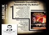 Sabahattin Ali Kültür Merkezi Film Gösterimi ve Söyleşi - Güneşin Çocukları, İstanbul'da Üç Bahar