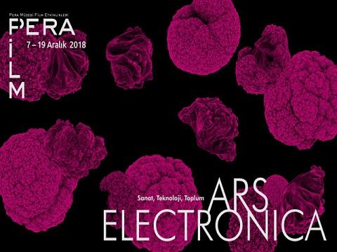 "Pera Film – ""Ars Electronica: Sanat, Teknoloji, Toplum"""