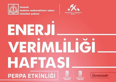 Makina Mühendisleri Odası İstanbul Şubesi – Enerji Verimliliği Haftası Etkinlikleri