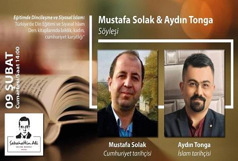 Sabahattin Ali Kültür Merkezi Söyleşi – Mustafa Solak & Aydın Tonga 'Eğitimde Dincileşme ve Siyasal İslam'