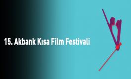 15. Akbank Kısa Film Festivali Programı Açıklandı
