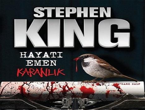 STEPHEN KING klasiği 'HAYATI EMEN KARANLIK' yeniden raflarda!
