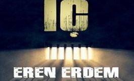 Eren Erdem 'İç'eriyi yazdı!