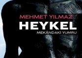 Her şey 'Heykel' midir?
