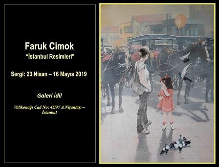 """Galeri İdil Resim Sergisi – Faruk Cimok """"İstanbul Resimleri"""""""