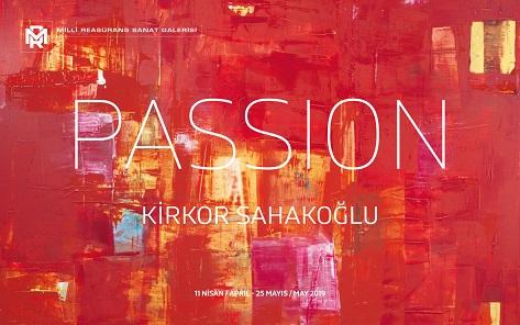 "Millî Reasürans Sanat Galerisi Sergi – Kirkor Sahakoğlu ""PASSION"""