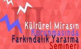 MSGSÜ Sedad Hakkı Eldem Oditoryumu - III. Kültürel Mirasın Korunmasında Farkındalık Yaratma Semineri