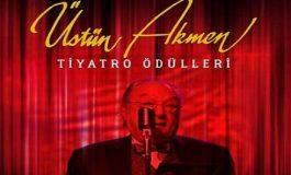 Üstün Akmen Tiyatro Ödülleri 2018 – 2019 Sezonu Adayları