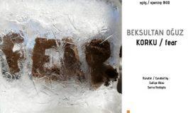"""K2 Güncel Sanat Merkezi Sergi - Beksultan Oğuz """" KORKU / fear """""""
