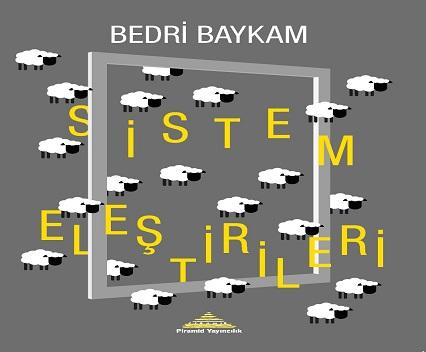Piramid Sanat Kitap Tanıtımı – Bedri Baykam 'Sistem Eleştirileri'