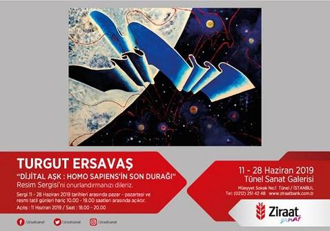 """Ziraat Tünel Sanat Galerisi Resim Sergisi – Turgut Ersavaş """"Dijital Aşk: Homo Sapiens'in Son Durağı"""""""