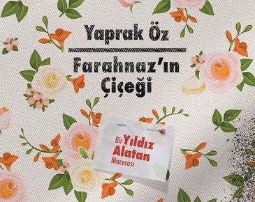 'Farahnaz'ın Çiçeği' ikinci baskıyı yaptı!
