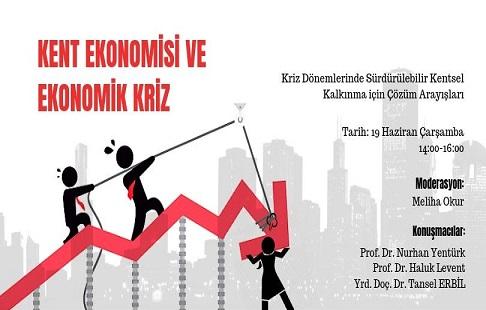 TMMOB Mimarlar Odası Karaköy Şubesi Panel – 'Kent Ekonomisi ve Ekonomik Kriz'