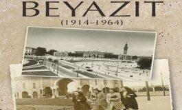 İstanbul'un kadim meydanının öyküsü: 'Beyazıt'