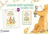 Çocuklara sevgiyi anlatmanın yolu bu kitaptan geçiyor!
