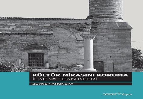 Kültür Mirasını Koruma İlke ve Teknikleri