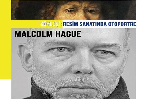 İstanbul Gelişim Üniversitesi Güzel Sanatlar Fakültesi Söyleşi – Malcolm Hague 'Resim Sanatında Otoportre'