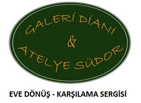 """Galeri Diani """"EVE DÖNÜŞ VE KARŞILAMA"""" Karma Resim Sergisi"""