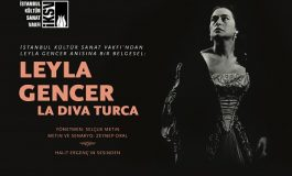 "LEYLA GENCER BELGESELİ ""LA DIVA TURCA"" SÜREYYA OPERASI'NDA"