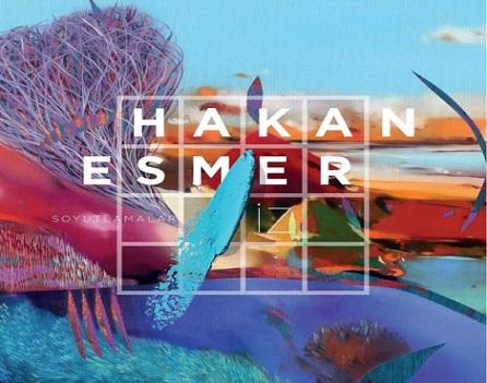 """Hakan Esmer """"Soyutlamalar / İz"""" Resim Sergisi İzmir ECN ART GALLERY'de açıldı."""
