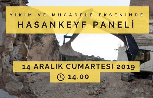 YIKIM VE MÜCADELE EKSENİNDE HASANKEYF PANELİ - Mine Bora Diri yazdı...