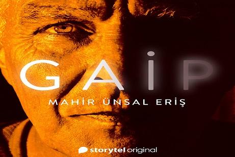 """Photo of Mahir Ünsal Eriş yeni romanı """"Gaip"""" ile sadece Storytel'de!"""