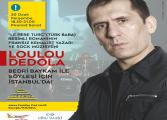FRANSIZ KEMALİST YAZAR LOULOU DEDOLA İSTANBUL'DA!