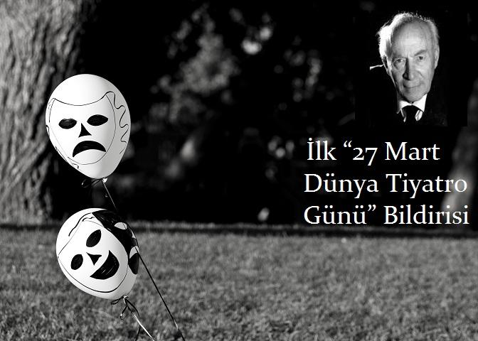"""Photo of İlk """"27 Mart Dünya Tiyatro Günü"""" Bildirisi"""