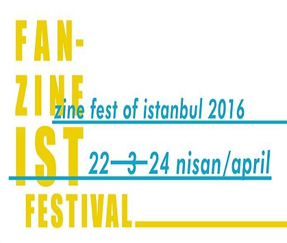 Photo of FanzineIST Festival – Zine Fest Of Istanbul 2016