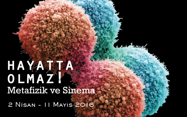 Photo of Pera Film & Hayatta Olmaz! Metafizik ve Sinema